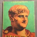 Libros antiguos: MINILIBRO ENCICLOPEDIA PULGA. N- 59. NERON. J. MARTIN QUIROGA.. Lote 165801106