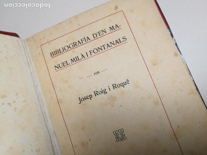 Libros antiguos: BIBLIOGRAFIA DEN MANUEL MILA I FONTANALS -J. ROIG ROQUE,1913 DEDICADO A Ramon Picó i Campanar - Foto 27 - 165822682