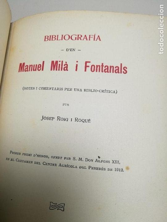 Libros antiguos: BIBLIOGRAFIA DEN MANUEL MILA I FONTANALS -J. ROIG ROQUE,1913 DEDICADO A Ramon Picó i Campanar - Foto 32 - 165822682