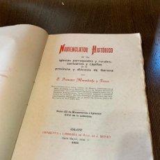 Libros antiguos: NOMENCLATOR HISTORICO DE LAS IGLESIAS DE GERONA. MONSALVATJE. 1909. EJEMPLAR BIBLIOFILOS. 344PAGS. Lote 165840422