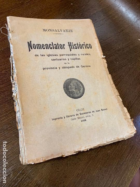 Libros antiguos: Nomenclator historico de las iglesias de Gerona. Monsalvatje. 1908. Ejemplar bibliofilos. 349pags - Foto 15 - 165840690