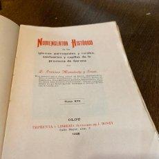 Libros antiguos: NOMENCLATOR HISTORICO DE LAS IGLESIAS DE GERONA. MONSALVATJE. 1908. EJEMPLAR BIBLIOFILOS. 349PAGS. Lote 165840690
