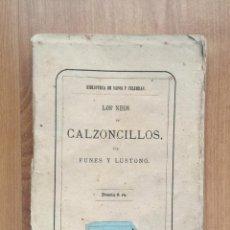 Livros antigos: LOS NEOS EN CALZONCILLOS. FUNES Y LUSTONÓ. BIBLIOTECA DE SAPOS Y CULEBRAS. Lote 165855958