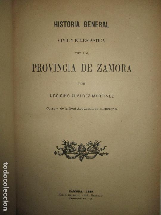 HISTORIA GENERAL CIVIL Y ECLESIÁSTICA DE LA PROVINCIA DE ZAMORA. - ÁLVAREZ MARTÍNEZ, URSICINO. 1889. (Libros Antiguos, Raros y Curiosos - Historia - Otros)