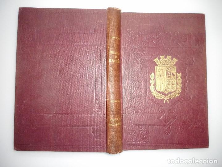 DON MODESTO LAFUENTE HISTORIA GENERAL DE ESPAÑA(TOMO XXII)ISABEL II LIBRO X Y94246 (Libros Antiguos, Raros y Curiosos - Historia - Otros)