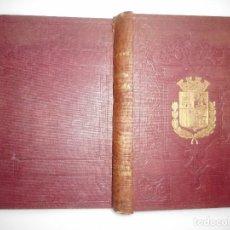 Libros antiguos: DON MODESTO LAFUENTE HISTORIA GENERAL DE ESPAÑA(TOMO XXI)ISABEL II LIBRO IV Y94248. Lote 165968542
