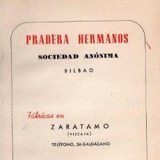 Libros antiguos: LIBRO DE PRADERA HERMANOS BILBAO CATÁLOGO GENERAL DE MATERIALES TORNILLOS GENERAL DEL AÑO 1950. Lote 166003474