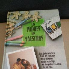 Libros antiguos: LOS PADRES SON MAESTROS, EL METODO BOWDOIN, TEMAS DE HOY 1988, LIBRO. Lote 166003826