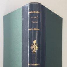 Libros antiguos: HISTOIRE DU LIVRE DE L'ANTIQUITÉ A NOS JOURS. - DAHL, SVEND. - PARÍS, 1933.. Lote 166007058