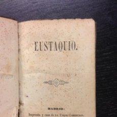 Libros antiguos: EUSTAQUIO, CANONIGO SCHMID, 1844 (PLENA PIEL). Lote 166013938