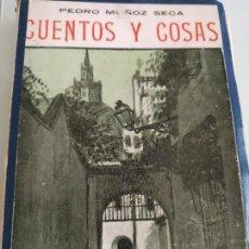 Libros antiguos: CUENTOS Y COSAS. PEDRO MUÑOZ SECA. Lote 166019990