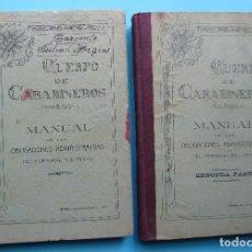 Livres anciens: CUERPO DE CARABINEROS. MANUAL DE OBLIGACIONES ADMINISTRATIVAS. 1ª Y 2ª PARTE. MADRID, 1926.. Lote 166022950