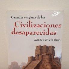 Libros antiguos: GRANDES ENIGMAS DE LAS CIVILIZACIONES DESAPARECIDAS. JAVIER GARCÍA BLANCO. AKÁSICO LIBROS. AÑO 2011.. Lote 194686881