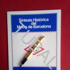 Libros antiguos: TUBAL SINTESIS HISTORICA DEL METRO DE BARCELONA 1982. Lote 166042982