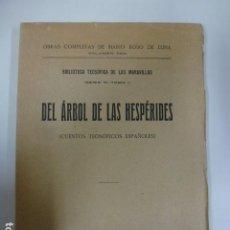 Libros antiguos: EL ÁRBOL DE LAS HESPÉRIDES. TEOSÓFICOS. 1923. Lote 166127310