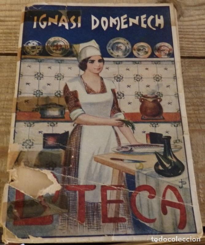 LA TECA IGNACIO DOMENECH LIBRO DE COCINA CATALANA (Libros Antiguos, Raros y Curiosos - Cocina y Gastronomía)