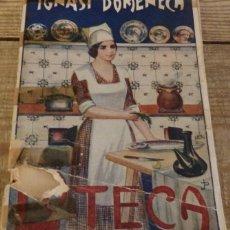 Libros antiguos: LA TECA IGNACIO DOMENECH LIBRO DE COCINA CATALANA. Lote 166167642