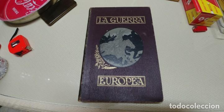 PRECIOSO LIBRO LA GUERRA EUROPEA TOMO V 1916 MIREN FOTOS (Libros Antiguos, Raros y Curiosos - Historia - Otros)