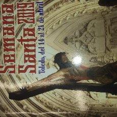 Libros antiguos: REVISTA LIBRO OFICIAL SEMANA SANTA TOLEDO Y PLANO CALLEJERO DESPLEGABLE CON ITINERARIOS. Lote 166220842