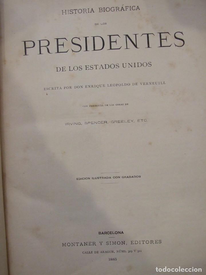 Libros antiguos: LOS PRESIDENTES DE LOS ESTADOS UNIDOS - VERNEUILL - MONTANER Y SIMON 1885 BARCELONA ILUSTRADA - Foto 4 - 166241786