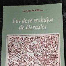 Libros antiguos: LOS DOCE TRABAJOS DE HERCULES FACSIMIL DE ENRIQUE DE VILLENA VICENTE GARCIA EDITORES. Lote 166242856