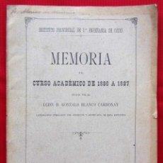 Libros antiguos: CÁDIZ. AÑO: 1897. MEMORIA DEL INSTITUTO PROVINCIAL DE 2ª ENSEÑANZA.. Lote 166243982