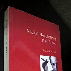 Libros antiguos: PLATAFORMA. MICHEL HOULLEBECQ. AMAGRAMA-EMPURIES 2002.. Lote 177233233