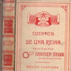 Libros antiguos: CARMEN SYLVA . CUENTOS DE UNA REINA (MONTANER Y SIMÓN, 1906). Lote 166298846