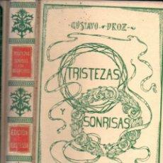 Libros antiguos: GUSTAVO DROZ : TRISTEZAS Y SONRISAS (MONTANER Y SIMÓN, 1906). Lote 166299750