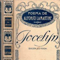 Libros antiguos: ALFONSO LAMARTINE : JOCELYN (MONTANER Y SIMÓN, 1913). Lote 166300554