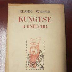 Libros antiguos: KUNGTSE (CONFUCIO) - RICARDO WILHELM - 1926. Lote 166306450