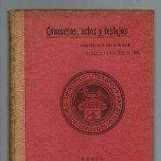 Libros antiguos: CONCURSOS, ACTOS Y FESTEJOS CELEBRADOS EN LA VILLA DE MERCADAL LOS DÍAS 2, 3 Y 4 ..1906(MENORCA.2.4). Lote 166442754