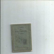 Libros antiguos: LIBRO DE SOLITARIOS. 3ª EDICIÓN. FOURNIER. VITORIA 1932. Lote 166453982