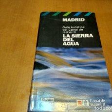 Libros antiguos: LA SIERRA DEL AGUA . Lote 166458670