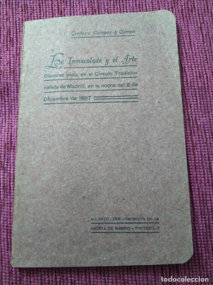 FIRMADO POR SU AUTOR. LA INMACULADA Y EL ARTE. 1908. GREGORIO CAMPOS Y CAMPO. (Libros Antiguos, Raros y Curiosos - Pensamiento - Otros)