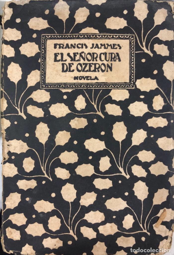 EL SEÑOR CURA DE OZERON. FRANCIS JAMMES. EDITORIAL ESTRELLA. MADRID, 1920. (Libros antiguos (hasta 1936), raros y curiosos - Literatura - Narrativa - Otros)