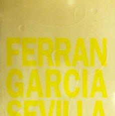 Libros antiguos: FERRAN GARCIA SEVILLA. Lote 166504510