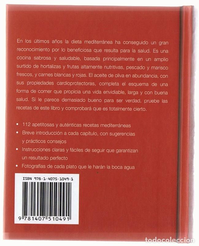 Libros antiguos: PARA HOY COCINA MEDITERRÁNEA MÁS DE 100 IRRESISTIBLES RECETAS - Foto 2 - 166508318