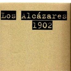 Libros antiguos: LOS ALCAZARES 1902. Lote 166508474