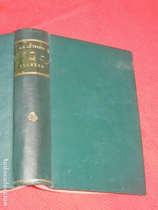 LA PUCHERA, DE JOSE MARIA DE PEREDA - TELLO 1889 1A.EDICION (Libros antiguos (hasta 1936), raros y curiosos - Literatura - Narrativa - Otros)