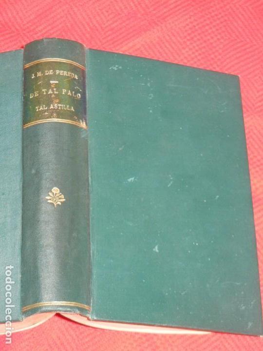 DE TAL PALO TAL ASTILLA. IV OBRAS COMPLETAS, DE JOSE MARIA DE PEREDA - TELLO 1885 (Libros antiguos (hasta 1936), raros y curiosos - Literatura - Narrativa - Otros)