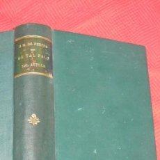 Libros antiguos: DE TAL PALO TAL ASTILLA. IV OBRAS COMPLETAS, DE JOSE MARIA DE PEREDA - TELLO 1885. Lote 166534166