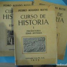 Libros antiguos: CURSO DE HISTORIA PARA LA SEGUNDA ENSEÑANZA (3 TOMOS) - PEDRO AGUADO BLEYE - ESPASA CALPE, 1935-36. Lote 166600098