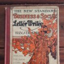 Libros antiguos: 1911, THE NEW STANDARD BUSINESS & SOCIAL LETTER WRITER. Lote 166625162