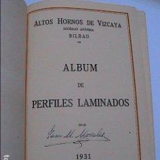 Libros antiguos: ALTOS HORNOS DE VIZCAYA. 1931. ALBUM DE PERFILES LAMINADOS.. Lote 166658822