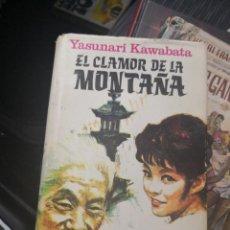 Libros antiguos: EL CLAMOR DE LA MONTAÑA - YASUNARI KAWABATA - EDITORIAL PLAZA & JANÉS - 1ª EDICIÓN - 1969. Lote 166705554
