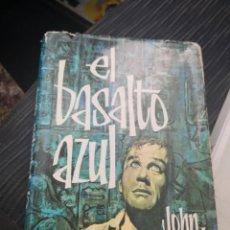 Libros antiguos: EL BASALTO AZUL. KNITTEL, JOHN 1962 NOVELISTAS DEL DIA. Lote 166706066