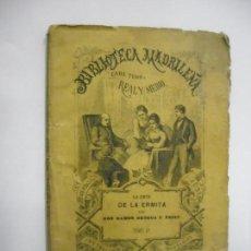 Libros antiguos: LA CRUZ DE LA ERMITA TOMO I / RAMÓN ORTEGA Y FRÍAS - 1872 PRIMERA EDICIÓN BIBLIOTECA MADRILEÑA. Lote 166739510