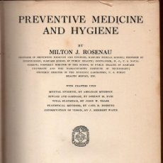 Libros antiguos: PREVENTIVE MEDICINE AND HYGIENE (MILTON J. ROSENAU). Lote 166849710