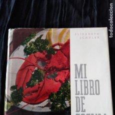 Libros antiguos: MI LIBRO DE COCINA. ELIZABETH SCHULER.1964.. Lote 166860664